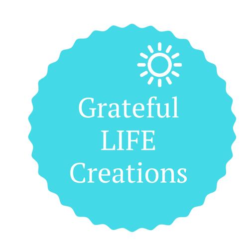 Grateful LIFE Creations